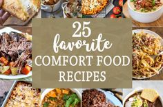 25 FAVORITE COMFORT FOOD RECIPES! Perfect for Fall and Winter; there's nothing like a cheesy, warm meal to make you feel at home! Chilis, chicken, and so much more.