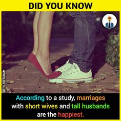 Image may contain: one or more people and shoes, text that says 'DID YOU KNOW According to a study, marriages with short wives and tall husbands are the happiest.' Source by scriptswoodchat text Wierd Facts, Wow Facts, Real Facts, Wtf Fun Facts, True Facts, Funny Facts, True Interesting Facts, Some Amazing Facts, Interesting Facts About World