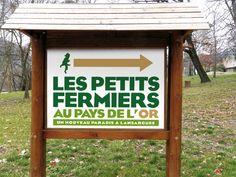 """Panneau indicateur pour """"Les petits Fermiers du pays de l'Or"""""""