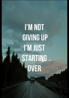 Sometimes you need to start over. Clean slate, fresh start..... do it for yourself because you deserve it!