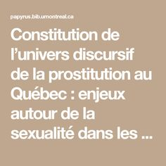 Constitution de l'univers discursif de la prostitution au Québec : enjeux autour de la sexualité dans les médias québécois à la lumière du projet de loi C-36
