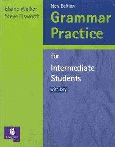 la faculté: FREE Ebook : Grammar Practice for Intermedia.pdf