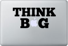 The Think BIg Macbook motivational decal is a great way to find inspiration on your Mac laptop. Macbook Decal Stickers, Mac Decals, Vinyl Decals, Mac Laptop, Ideas Geniales, Think Big, Macbook Pro, Typography Design, Apple