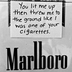 One of yr cigarettes. Lyric Quotes, Qoutes, Cigarette Quotes, Rite De Passage, Smoking Quotes, Malboro, Cigarette Aesthetic, Under Your Spell, Mood Quotes