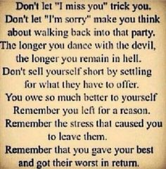 REMEMBER the abuse. A recovery from narcissistic sociopath relationship abuse. Trying to forget what happened but not so much that you go back to a bad situation. Now Quotes, Quotes To Live By, Life Quotes, Remember Quotes, Crush Quotes, The Words, Affirmations, Narcissistic Sociopath, Lol So True