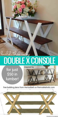 Easy to make DIY double X console with tutorial @istandarddesign