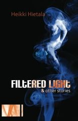 This is my short story collection, available soon from Fingerpress and with 18 stories. See samples on my website for free and pass the word! Story Writer, Self Publishing, Thought Provoking, Short Stories, Finland, Filters, My Books, Weird, It Cast