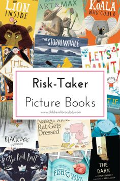 Children's Library Lady - Tags - Risk-Taker Picture Book List