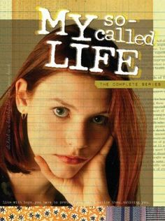 My so called life- MTV's finest. Grew up with this show...