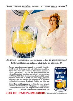 A French ad for Grapefruit Juice (1958). #vintage #1950s #food #drinks #ads