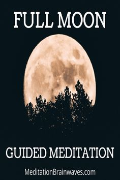 Listen to this full moon guided meditation to experience joy, relaxation and peace. Best Meditation Music, Full Moon Meditation, Meditation Images, Meditation Scripts, Meditation Books, Full Moon Ritual, Meditation Benefits, Guided Meditation, Full Moon Astrology