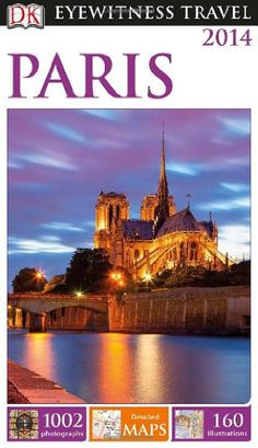 DK Eyewitness Travel Guide: Paris by DK Publishing,http://www.amazon.com/dp/1465400508/ref=cm_sw_r_pi_dp_iH4ptb19J7GD0JMQ