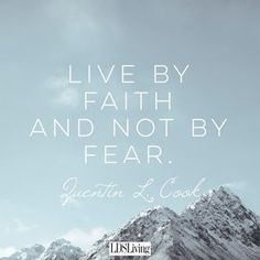 10 LDS Quotes for when You Are Afraid
