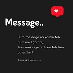 shayari.love (@shayarikissn) • Instagram photos and videos Ignore Me Quotes, Being Ignored Quotes, Love Husband Quotes, Like Quotes, Truth Quotes, New Quotes, Words Quotes, Attitude Quotes For Boys, Mixed Feelings Quotes