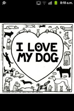 I love my dog