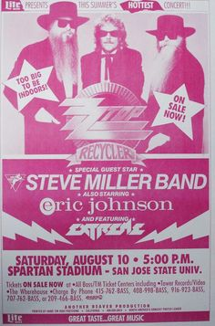 Original concert poster for ZZ Top with Steve Miller and Eric Johnson in San Jose, California. 14.5x22 on card stock.