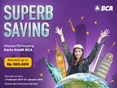 Ongoing promo until 2018!!!!!  flight and hotel discount up to IDR300k for BCA credit card holder :)  https://www.pergi.com/promo/bank/bca