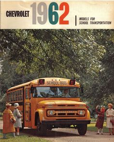 1962 Chevrolet School BUS Brochure School Bus Camper, Old School Bus, School Buses, Model School, Wheels On The Bus, Teacher Supplies, Bus Coach, Classic Chevy Trucks, Bus Travel