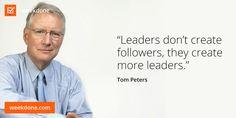 True leadership. #motivational #quotes #leadership #tom #peters