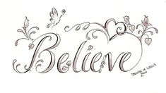 """Believe Butterfly"" Tattoo Design by Denise A. Wells by ♥Denise A. Wells♥, via Flickr"