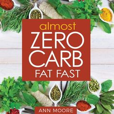120 Almost Zero Carb Food List | Low Carbe Diem