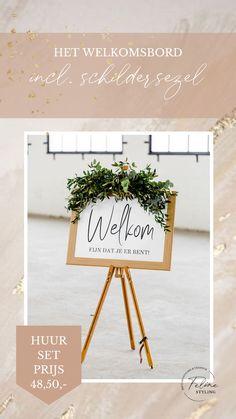 Te huur dit toffe welkomsbord voor jouw bruiloft of feest. Klik op de afbeelding voor meer informatie.