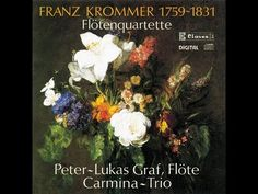 Franz Krommer: Flute Quartet in F Major, Op. 17 / Peter-Lukas Graf & Car...
