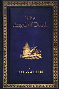 'The angel of death' by Johan Olof Wallin. Engberg-Holmberg, Chicago, 1910