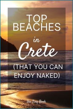 Nudist beaches in Crete: Complete insider's guide to every beach on Crete you can visit even if you leave the bikini back home Mykonos Greece, Crete Greece, Athens Greece, Santorini, Greece Travel, Greece Vacation, Greece Cruise, Europe Travel Guide, Travel Destinations
