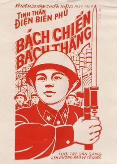 Kỷ Niệm 30 năm chiến thắng 1954-1984 Thinh Thần Điện Biên Phủ. Bách chiến bách thắng. Tuổi tre sằn sàng lèn đường bào về tổ quôc. / 30 year anniversary of the victorious Dien Bien Phu battle spirit 1954-1984. Invincible battle, invincible victory. Youth ready to defend the nation.