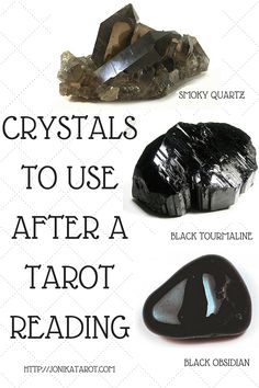 CRYSTALS TO USE AFTER A TAROT READING