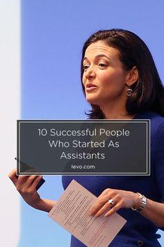 Sheryl Sandberg started off as an assistant... www.levo.com