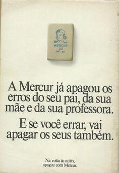 Propaganda Mercur (1989). E os dos seus filhos também!