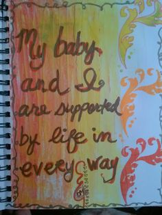 Pregnancy Affirmation: Supported by Life Pregnancy Affirmations, Birth Affirmations, Pregnancy After Loss, Star Children, Baby Love, Mixed Media, Delivery, How To Plan, Natural