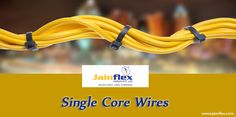 Get Superior Quality #Single_Core_Cables at Reasonable Prices from JainFlex.