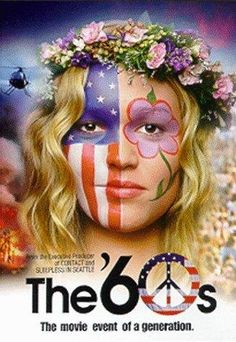 Movie: the 60s. The movie event of a generation!