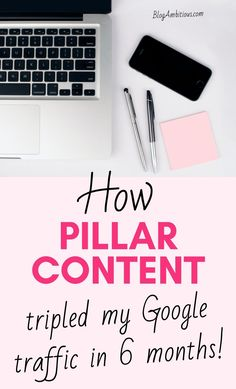 How Pillar Content 3x my Google Traffic in just 6 months!!