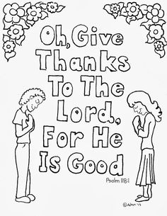 Coloring Pages for Kids by Mr. Adron: Psalm 118:1 Coloring Page, Free Kid's Print And Color Page.