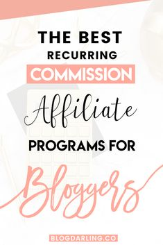 Recurring commission affiliate programs are a great way to earn residual income online. Here are some of the best recurring commission affiliate programs for bloggers to promote to earn passive income. #affiliatemarketing #passiveincome