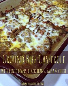 Ground Beef & Bean Casserole - Looking for an easy dinner idea or casserole? This Ground Beef & Bean casserole fits the bill. Loaded with meat, beans, cheese, and salsa. Ground Beef Casserole, Bean Casserole, Casserole Recipes, Casserole Dishes, Meat Recipes, Mexican Food Recipes, Cooking Recipes, Hamburger Casserole, Fun Recipes