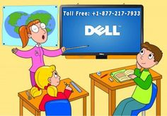 1-877-217-7933 Dell Tablet Support number    Dell tablets run nonstop until and unless a technical fault affects its performance. If technical problem in dell tablet support then call on toll free 1-877-217-7933 number.
