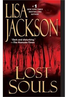 """Read """"Lost Souls"""" by Lisa Jackson available from Rakuten Kobo. """"Solidifies Jackson's status as the queen of the modern-day suspense thriller."""" --The Providence Journal Kristi Bentz wa. I Love Books, Good Books, Books To Read, My Books, Lisa Jackson Books, Buy Cheap Books, Boomerang Books, Thing 1, Lost Soul"""