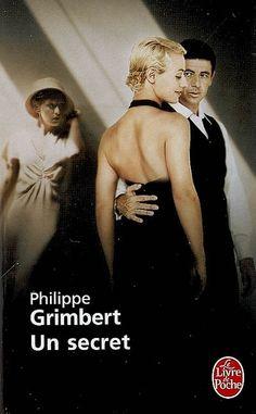 Un secret - Philippe Grimbert Good Books, Books To Read, My Books, Jean Mermoz, Films Cinema, Lectures, Love Reading, Book Recommendations, Romans
