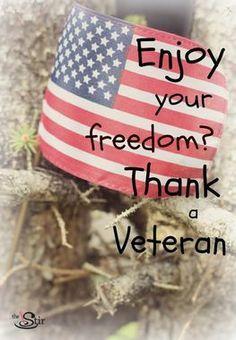 Enjoy your freedom? Thank a #Veteran!