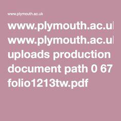 www.plymouth.ac.uk uploads production document path 0 67 folio1213tw.pdf