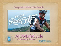Compassion Week 2014 Award for Community Service to AIDS/LifeCycle