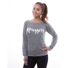 Hashtag Preggers Comfy & Soft Sweatshirt Pregnancy Announcement Ideas (€30) ❤ liked on Polyvore featuring tops, hoodies, sweatshirts, grey, women's clothing, grey sweatshirt, banded waist tops, gray shirt, grey shirt and cuff shirts
