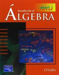 Introduccion al Algebra (Spanish Edition) [Paperback] by O'Daffer, ...