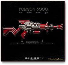 Pomson 6000. Grordbort, you legend