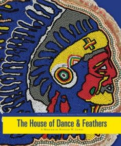 The House of Dance and Feathers honors the cultural traditions of the Mardi Gras Indians and Social Aid and Pleasure Clubs of New Orleans, with an emphasis on the social and cultural history of the Lower Ninth Ward.